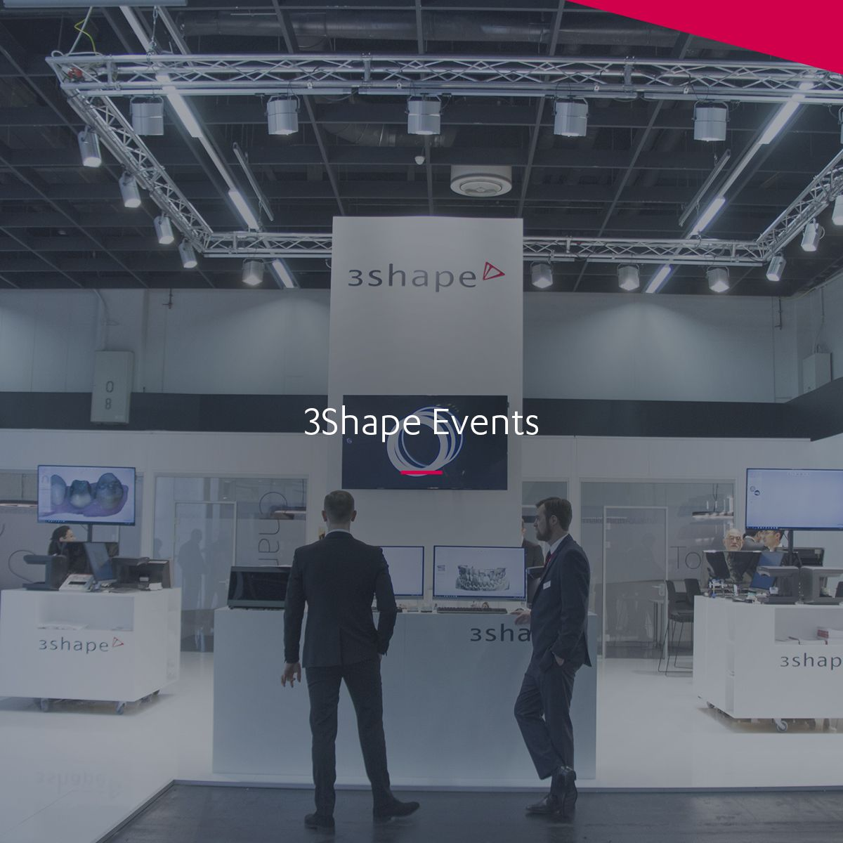 3Shape Live Events & Exhibitions - Meet Us at a Show